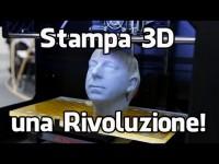 Stampa 3D: una Rivoluzione!