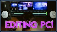 PC per montaggio video ed editing! Quali componenti servono?  Portatile o fisso?